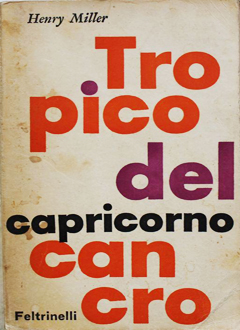 Tropico del Cancro (Tropic of Cancer) by Henry Miller